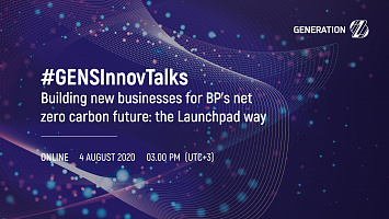 #GENSInnovTalks: Building new businesses for BP's net zero carbon future: the Launchpad way
