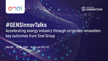#GENSInnovTalks: Accelerating energy industry through corporate innovation: key outcomes from Enel Group